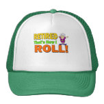 How I Roll Retired (2) Trucker Hat