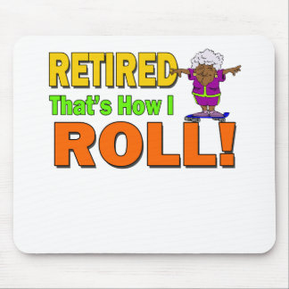 How I Roll Retired Mouse Pad