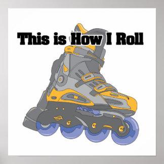 How I Roll (Roller Blades/Inline Skates) Poster