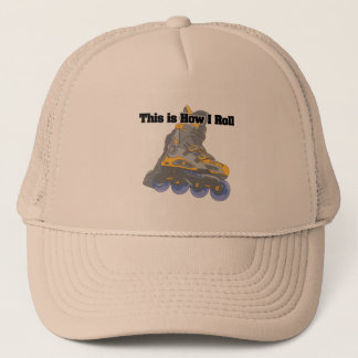 How I Roll (Roller Blades/Inline Skates) Trucker Hat