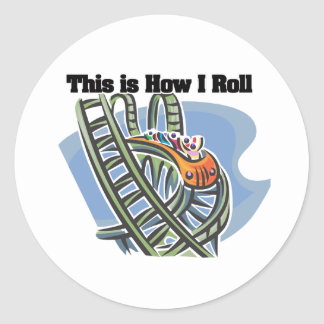 How I Roll (Roller Coaster) Classic Round Sticker
