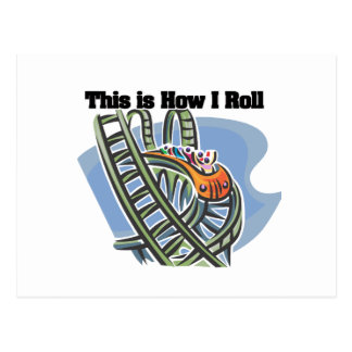 How I Roll (Roller Coaster) Postcard