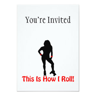 How I Roll Roller Derby Girl 5x7 Paper Invitation Card