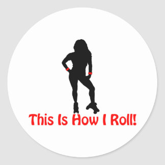 How I Roll Roller Derby Girl Classic Round Sticker