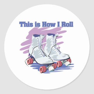 How I Roll (Roller Skates) Round Stickers