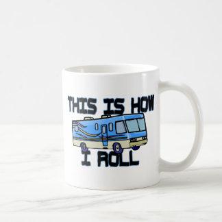 How I Roll RV Classic White Coffee Mug