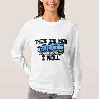 How I Roll RV Tee Shirt