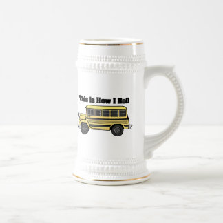 How I Roll (School Bus) Beer Stein