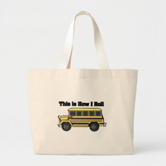 How I Roll (School Bus) Large Tote Bag