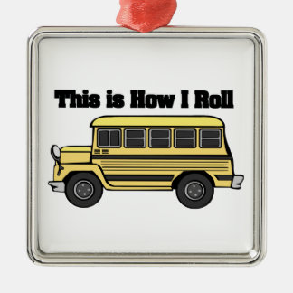 How I Roll (School Bus) Metal Ornament
