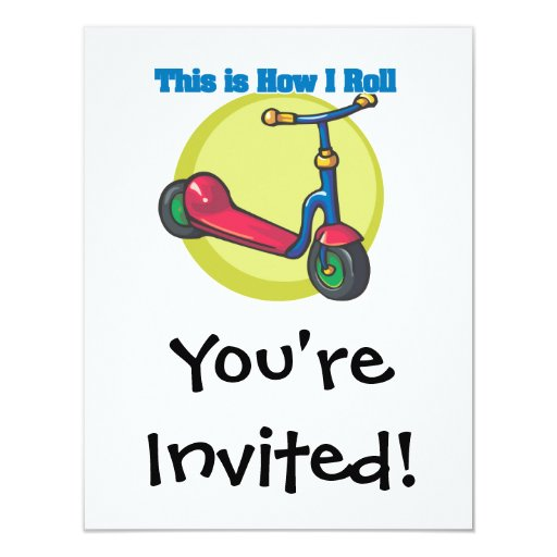 """How I Roll (Scooter) 4.25"""" X 5.5"""" Invitation Card"""