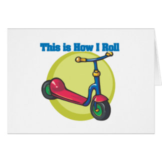 How I Roll (Scooter) Greeting Card