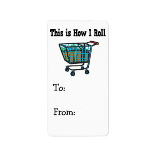 How I Roll Shopping Cart Label