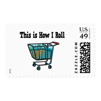 How I Roll Shopping Cart Stamp
