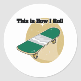 How I Roll (Skateboard) Round Stickers