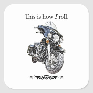 How I Roll Square Sticker