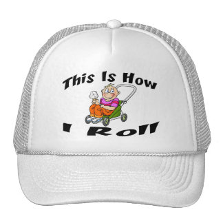 How I Roll Stroller Trucker Hat