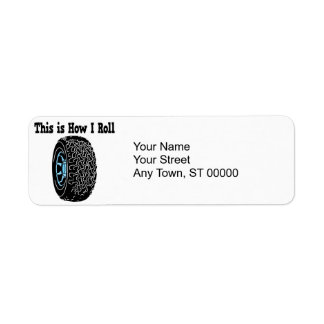How I Roll Tire Label