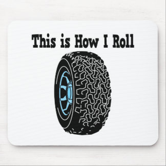 How I Roll Tire Mouse Pad