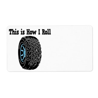 How I Roll Tire Personalized Shipping Label