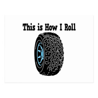How I Roll Tire Postcard