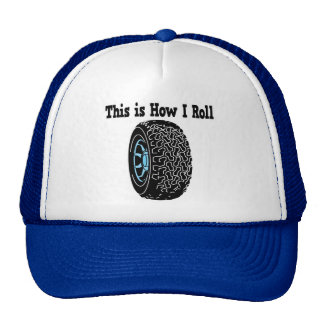 How I Roll Tire Trucker Hat