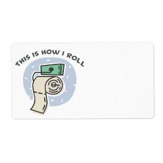 How I Roll (Toilet Paper) Custom Shipping Label