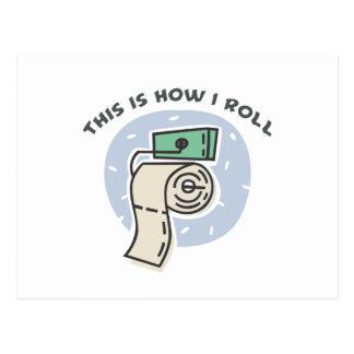 How I Roll (Toilet Paper) Postcard