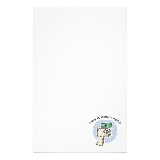 How I Roll (Toilet Paper) Stationery Design