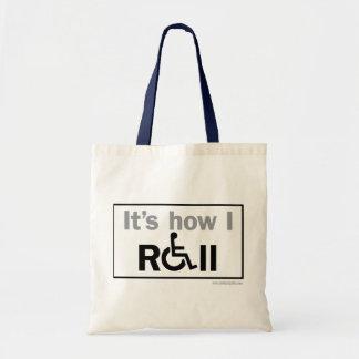 How I Roll... Tote Bag
