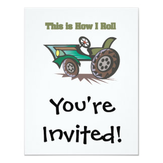 How I Roll (Tractor) 4.25x5.5 Paper Invitation Card
