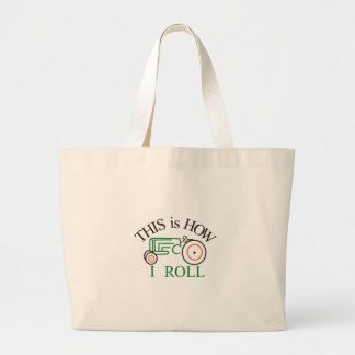 How I Roll Tractor Large Tote Bag