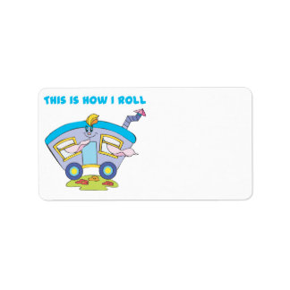 How I Roll (Trailer/Mobile Home) Label