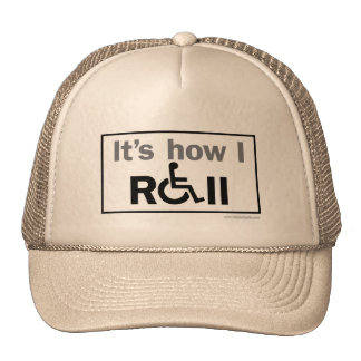 How I Roll... Trucker Hat