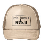 How I Roll... Trucker Hats