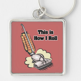 How I Roll (Vacuum Cleaner) Keychain