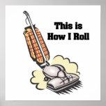 How I Roll (Vacuum Cleaner) Print