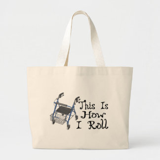 How I Roll Walker Large Tote Bag