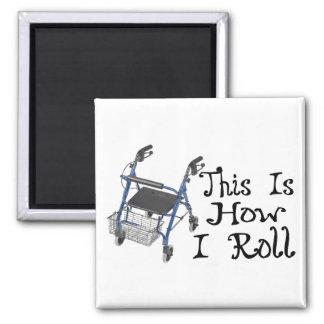 How I Roll Walker Fridge Magnets