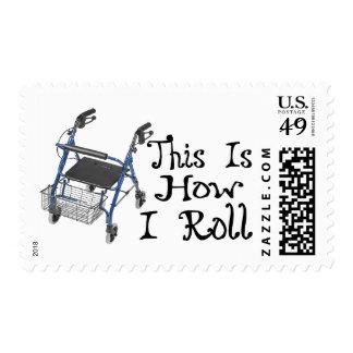 How I Roll Walker Postage