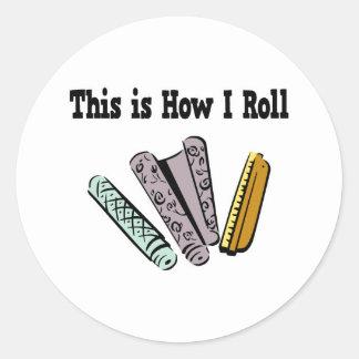 How I Roll Wallpaper Sticker