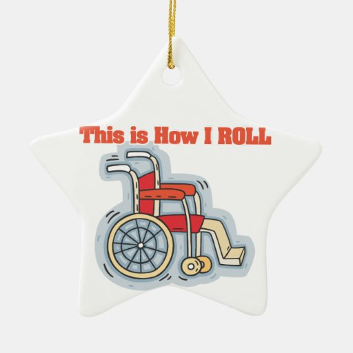 How I Roll (Wheelchair) Double-Sided Star Ceramic Christmas Ornament