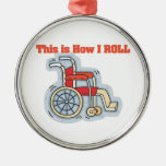 How I Roll (Wheelchair) Round Metal Christmas Ornament