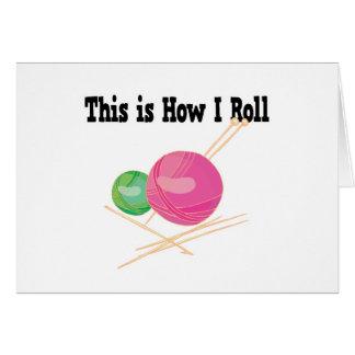 How I Roll Yarn Greeting Card