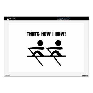 "How I Row 17"" Laptop Skins"
