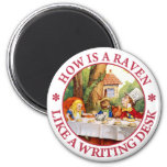 How Is A Raven Like A Writing Desk? 2 Inch Round Magnet