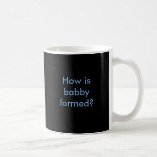 How is babby formed coffee mugs