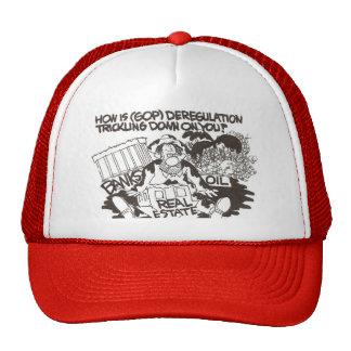 How is (GOP) deregulation trickling...on you? Trucker Hat