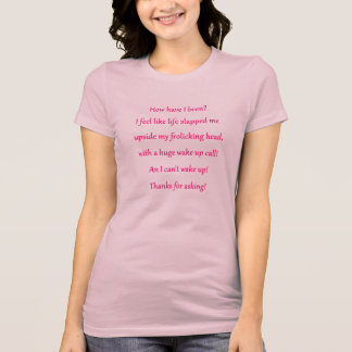 How is you? T-Shirt