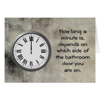 How long a minute.. card